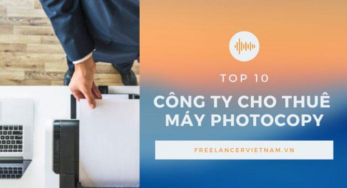 Top 10 công ty cho thuê máy photocopy tại HCM