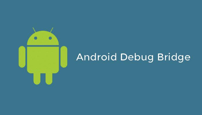Android Debug Bridge ADB
