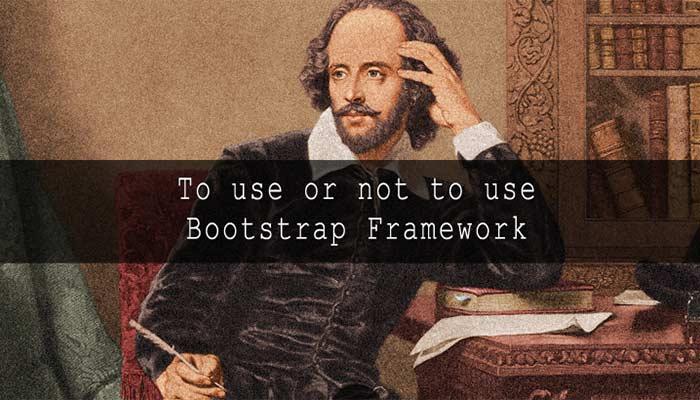 Có nên đầu tư nhiều thời gian cho Bootstrap