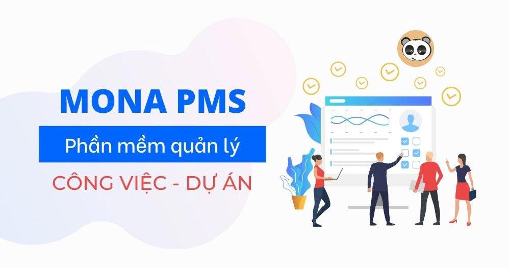 Mona PMS- Phần mềm quản lý công việc - dự án
