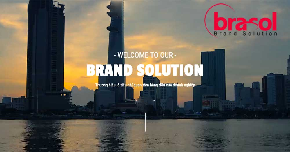 Brasol- Công ty xây dựng thương hiệu hàng đầu