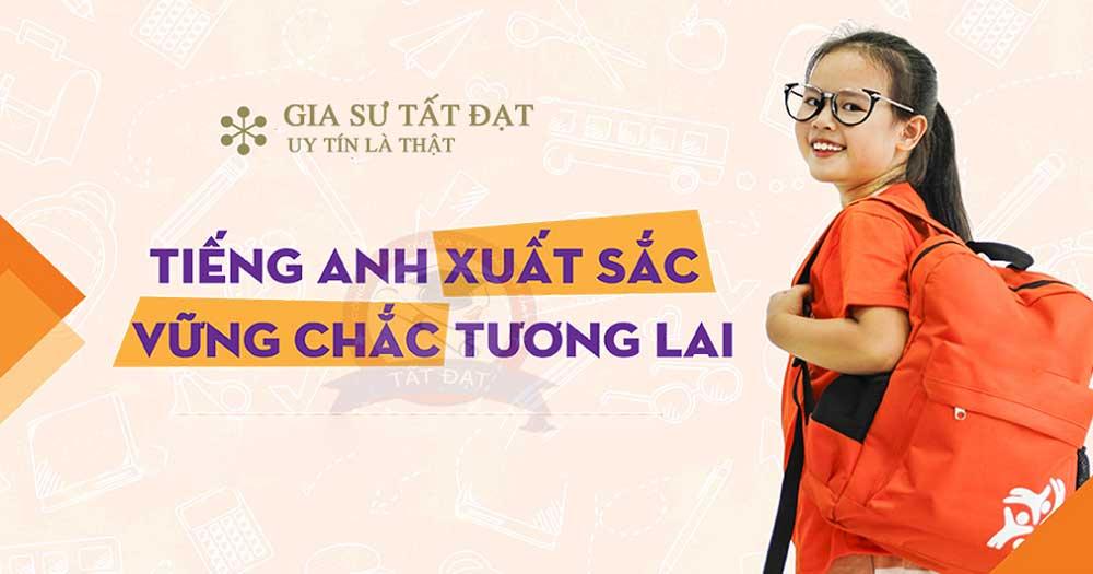 Gia sư Tất Đạt- Dịch vụ gia sư số 1 Hà Nội