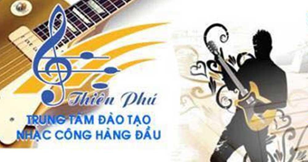 Thiên Phú- Đào tạo nhạc công chuyên nghiệp